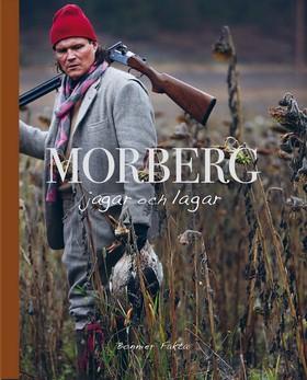 morberg-per-morberg-jagar-och-lagar
